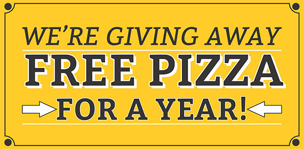 We're Giving Away Free Pizza For A Year!